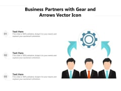 Business Partners With Gear And Arrows Vector Icon Ppt PowerPoint Presentation Gallery Rules PDF