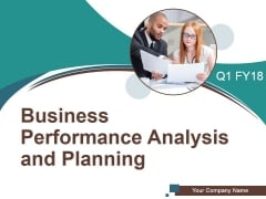 Business Performance Analysis And Planning Ppt PowerPoint Presentation Complete Deck With Slides