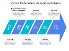 Business Performance Analysis Techniques Ppt PowerPoint Presentation File Graphics Download Cpb