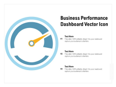 Business Performance Dashboard Vector Icon Ppt PowerPoint Presentation Portfolio Inspiration