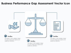 Business Performance Gap Assessment Vector Icon Ppt PowerPoint Presentation Ideas Clipart PDF
