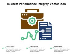 Business Performance Integrity Vector Icon Ppt PowerPoint Presentation Gallery Elements PDF