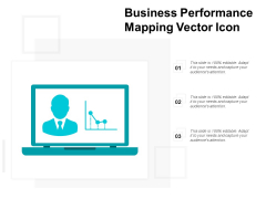 Business Performance Mapping Vector Icon Ppt PowerPoint Presentation Outline Show