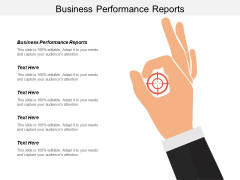 Business Performance Reports Ppt PowerPoint Presentation Infographic Template File Formats Cpb