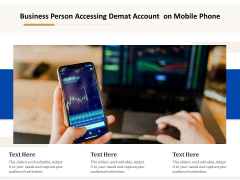 Business Person Accessing Demat Account On Mobile Phone Ppt PowerPoint Presentation Styles Styles PDF