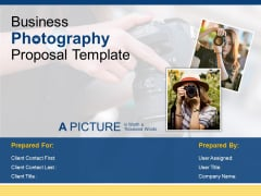 Business Photography Proposal Template Ppt PowerPoint Presentation Complete Deck With Slides