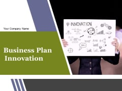 Business Plan Innovation Ppt PowerPoint Presentation Complete Deck With Slides