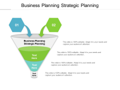 Business Planning Strategic Planning Ppt PowerPoint Presentation Ideas Portfolio Cpb