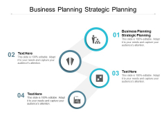 Business Planning Strategic Planning Ppt PowerPoint Presentation Model Backgrounds Cpb