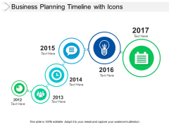 Business Planning Timeline With Icons Ppt PowerPoint Presentation Visual Aids Summary