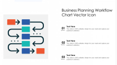 Business Planning Workflow Chart Vector Icon Ppt PowerPoint Presentation Gallery Graphic Images PDF