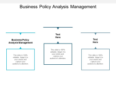 Business Policy Analysis Management Ppt PowerPoint Presentation Summary Graphics Cpb