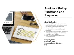 Business Policy Functions And Purposes Ppt PowerPoint Presentation Icon Shapes