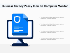 Business Privacy Policy Icon On Computer Monitor Ppt PowerPoint Presentation Gallery Slide Download PDF