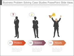 Business Problem Solving Case Studies Powerpoint Slide Ideas