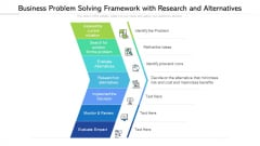 Business Problem Solving Framework With Research And Alternatives Professional PDF