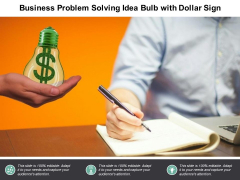 Business Problem Solving Idea Bulb With Dollar Sign Ppt PowerPoint Presentation Pictures File Formats