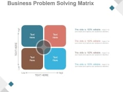 Business Problem Solving Matrix Ppt PowerPoint Presentation Diagrams