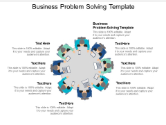 Business Problem Solving Template Ppt PowerPoint Presentation Outline Example File Cpb