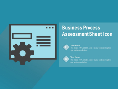 Business Process Assessment Sheet Icon Ppt PowerPoint Presentation File Display PDF