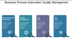 Business Process Automation Quality Management Ppt PowerPoint Presentation Styles Graphics