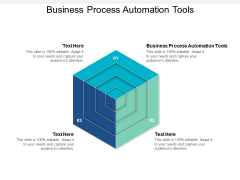 Business Process Automation Tools Ppt PowerPoint Presentation Ideas Designs Cpb