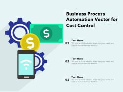 Business Process Automation Vector For Cost Control Ppt PowerPoint Presentation File Background Image PDF