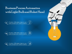 Business Process Automation With Light Bulb And Robot Hand Ppt PowerPoint Presentation Outline PDF