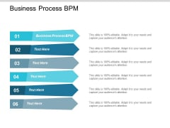 Business Process Bpm Ppt Powerpoint Presentation Styles Gridlines Cpb