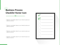 Business Process Checklist Vector Icon Ppt PowerPoint Presentation Gallery Graphics Pictures PDF