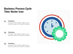 Business Process Cycle Time Vector Icon Ppt PowerPoint Presentation Layouts Slide Download PDF