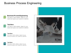 Business Process Engineering Ppt PowerPoint Presentation Model Designs Cpb Pdf