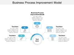 Business Process Improvement Model Ppt PowerPoint Presentation Show Elements Cpb