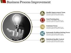 Business Process Improvement Ppt PowerPoint Presentation Model Elements