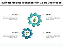 Business Process Integarion With Gears Vector Icon Ppt PowerPoint Presentation Styles Show PDF