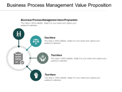 Business Process Management Value Proposition Ppt Powerpoint Presentation Ideas Background Image Cpb