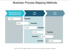 Business Process Mapping Methods Ppt PowerPoint Presentation Inspiration Show Cpb