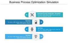 Business Process Optimization Simulation Ppt PowerPoint Presentation Summary Inspiration Cpb