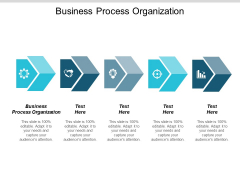Business Process Organization Ppt Powerpoint Presentation Infographics Icon Cpb