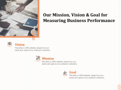 Business Process Performance Measurement Our Mission Vision And Goal For Measuring Business Performance Diagrams PDF