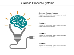 Business Process Systems Ppt Powerpoint Presentation Ideas Graphics Example Cpb