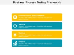Business Process Testing Framework Ppt PowerPoint Presentation Professional Clipart Images Cpb