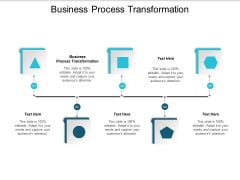 Business Process Transformation Ppt PowerPoint Presentation Inspiration Aids Cpb