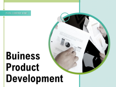 Business Product Development Strategy Development Marketing Ppt PowerPoint Presentation Complete Deck