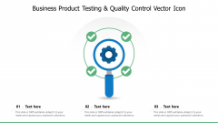 Business Product Testing And Quality Control Vector Icon Ppt PowerPoint Presentation File Model PDF