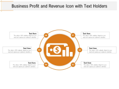 Business Profit And Revenue Icon With Text Holders Ppt PowerPoint Presentation File Inspiration PDF