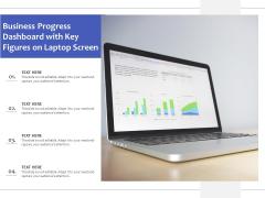 Business Progress Dashboard With Key Figures On Laptop Screen Ppt PowerPoint Presentation Summary Slide Portrait