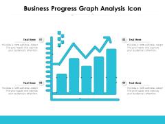 Business Progress Graph Analysis Icon Ppt PowerPoint Presentation Inspiration Styles PDF