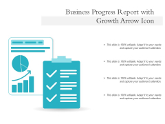 Business Progress Report With Growth Arrow Icon Ppt PowerPoint Presentation Professional Graphics Tutorials PDF