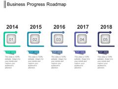 Business Progress Roadmap Ppt PowerPoint Presentation Summary Ideas